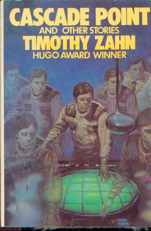 Cascade Point and Other Stories by Timothy Zahn