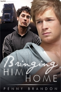 Bringing Him Home by Penny Brandon