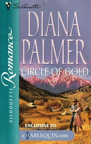 Circle of Gold by Diana Palmer