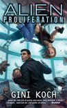 Alien Proliferation (Katherine &quot;Kitty&quot; Katt, #4)