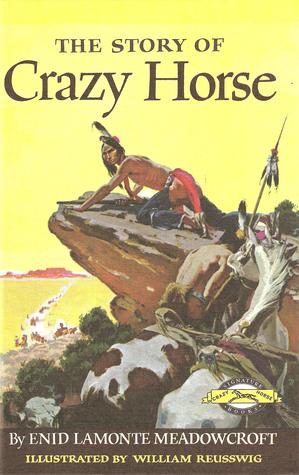 Story of Crazy Horse by Enid LaMonte Meadowcroft