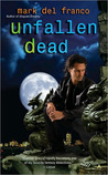 Unfallen Dead by Mark Del Franco