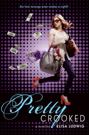 Pretty Crooked by Elisa Ludwig