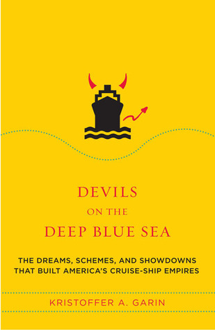 Devils on the Deep Blue Sea: The Dreams, Schemes, and ...