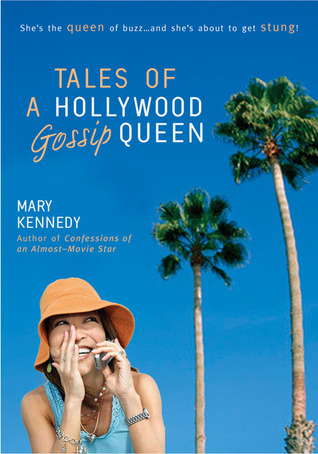 Tales of a Hollywood Gossip Queen by Mary Kennedy