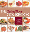 The Taste of Home Cookbook by Taste of Home