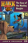 The Case of the Monkey Burglar (Hank the Cowdog, #48)