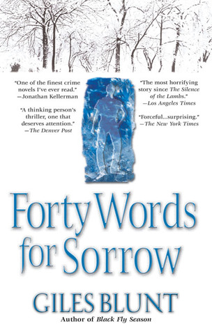 Forty Words for Sorrow John Cardinal and Lise Delorme Mystery 1