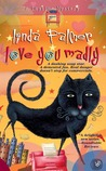 Love You Madly (Daytime Mystery, #3)