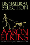 Unnatural Selection by Aaron J. Elkins