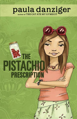The Pistachio Prescription by Paula Danziger