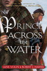 Prince Across the Water (Stuart Quartet, #3)
