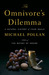 The Omnivore's Dilemma: A Natural History of Four Meals (Hardcover)