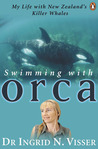 Swimming with Orca by Ingrid Visser