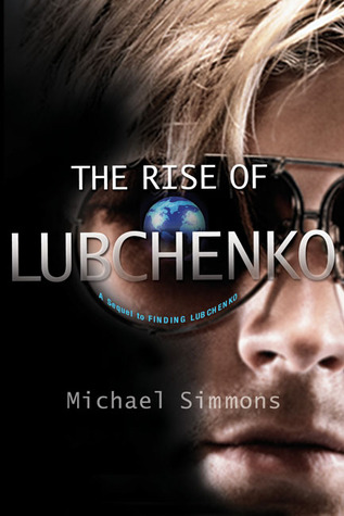 The Rise of Lubchenko by Michael Simmons