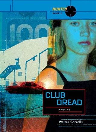 Club Dread by Walter Sorrells