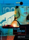 Club Dread (Hunted, #2)