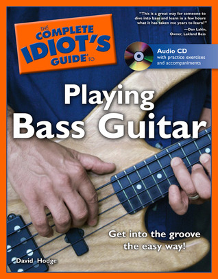 Read online The Complete Idiot's Guide to Playing Bass Guitar PDF