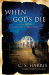 When Gods Die (Sebastian St. Cyr #2)