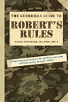 The Guerrilla Guide to Robert's Rules