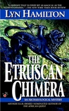 The Etruscan Chimera (Lara McClintoch Archeological Mystery, #6)