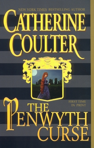 The Penwyth Curse (Medieval Song, # 6) by Catherine Coulter