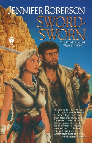 Sword-Sworn by Jennifer Roberson