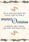 The Oculatum: A Book of Great Insight for Those Who Wish to See