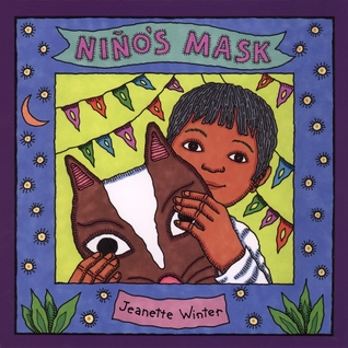 Nino's Mask by Jeanette Winter