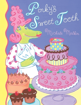 Pinky's Sweet Tooth by Michele Malkin