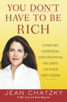 You Don't Have to Be Rich: Comfort, Happiness, and Financial Security on Your Own Terms