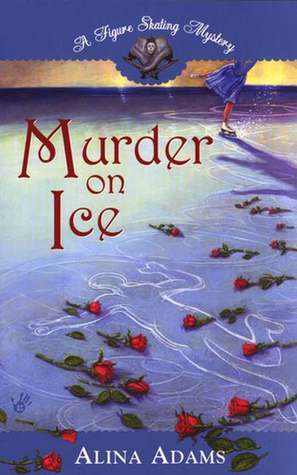 Murder on Ice by Alina Adams