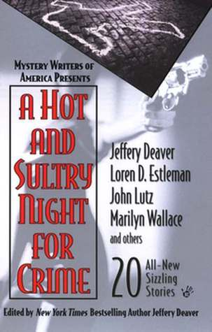 A Hot And Sultry Night For Crime (Collection of Stories)