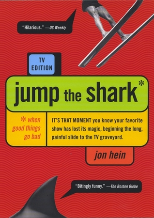 Jump the Shark by Jon Hein