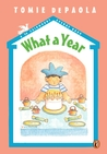 What a Year!: A 26 Fairmount Avenue Book (26 Fairmount Avenue, #4)