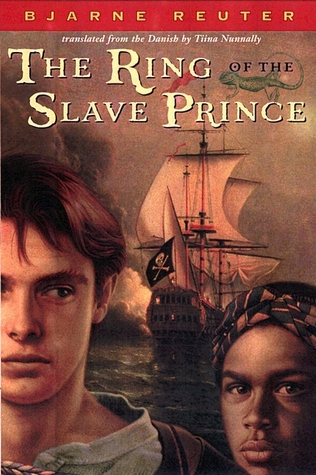 The Ring of the Slave Prince by Bjarne Reuter