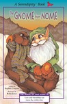 The Gnome From Nome by Stephen Cosgrove