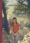 Forget-Me-Not (Glory, #4)