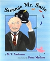 Strange Mr. Satie by M.T. Anderson