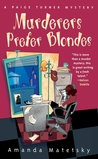 Murderers Prefer Blondes (A Paige Turner Mystery #1)