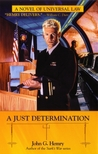 A Just Determination by John G. Hemry