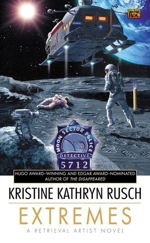 Extremes by Kristine Kathryn Rusch
