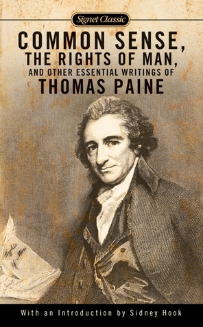 Common Sense, The Rights of Man and Other Essential Writings ... by Thomas Paine