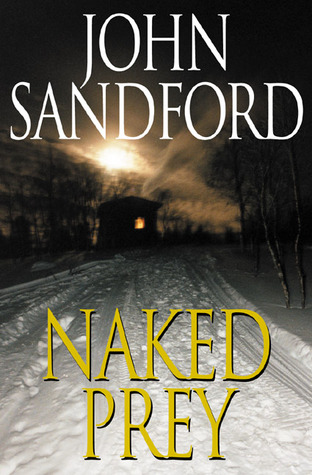 Naked Prey by John Sandford