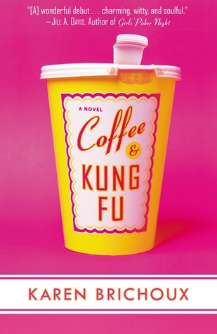 Coffee And Kung Fu by Karen Brichoux