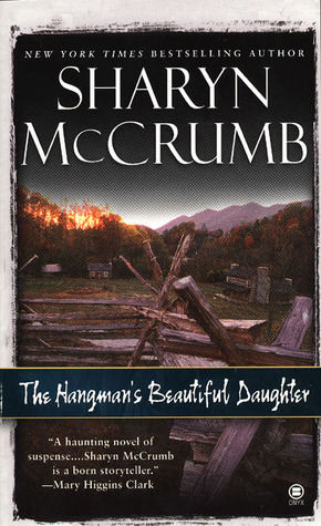 The Hangman's Beautiful Daughter -   by Sharyn McCrumb