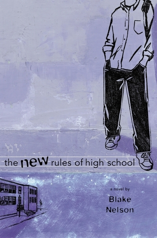 New Rules of High School by Blake Nelson