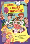 The Case of the Barfy Birthday/Doyle & Fossey Science Detectives