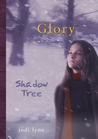 Shadow Tree (Glory, #2)