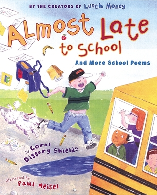 book report poem by carol diggory shields Almost late for school has 44 ratings and 16 reviews  from the talented carol diggory shields,  unconventional poem book that is great for boys or girls.